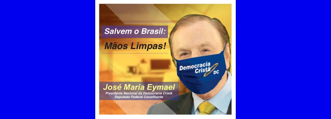 SALVEM O BRASIL: MÃOS LIMPAS!
