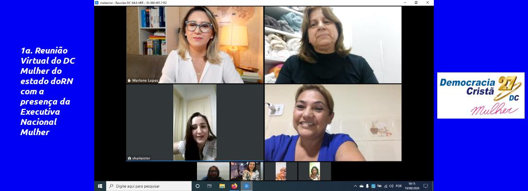 1a. Reunião Virtual do DC Mulher do estado doRN com a presença da Executiva Nacional Mulher