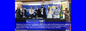 Ontem na Convenção na cidade de São Paulo, onde reafirmamos nosso apoio a Joice Hasselmann. Em todas as cidades do Brasil e em suas capitais, a DC, Democracia Cristã, esta presente mais viva do que nunca. Vitória!