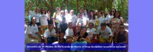 Encontro da DC Mulher do Rio Grande do Norte. A força da mulher na politica nacional!